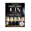 Gin Buch Perfekt gemixt